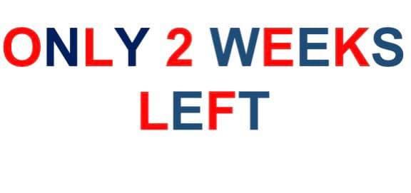 2 weeks left